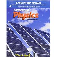 Laboratory Manual Activities, Experiments, Demonstrations & Tech Labs for Conceptual Physics by Hewitt, Paul G.; Baird, Dean, 9780321940056