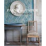 Paint and Paper: In Decoration by Oliver, David, 9780789320056