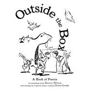 Outside the Box by Wilson, Karma; Goode, Diane, 9781416980056