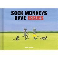 Sock Monkeys Have Issues by Stones, Greg, 9781452140056