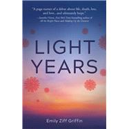 Light Years by Griffin, Emily Ziff, 9781507200056