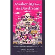 Awakening from the Daydream by Nichtern, David; Rinzler, Lodro; Trungpa, Chogyam (CON), 9781614290056