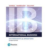 International Business by Daniels, John; Radebaugh, Lee; Sullivan, Daniel, 9780134200057