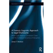 A Forensic Linguistic Approach to Legal Disclosures: ERISA Cash Balance Conversion Cases and the Contextual Dynamics of Deception by Stratman; James, 9781138920057