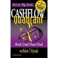 Rich Dad's Cashflow Quadrant : Rich Dad's Guide to Financial Freedom by Kiyosaki, Robert T., 9781612680057