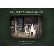 Garden Magic by Carter, George; Wright, Harry Cory, 9780957150058