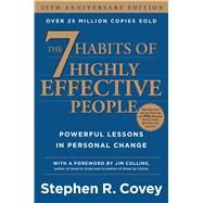 The 7 Habits of Highly Effective People Powerful Lessons in Personal Change by Covey, Stephen R., 9781476740058