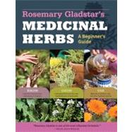 Rosemary Gladstar's Medicinal Herbs: A Beginner's Guide by Gladstar, Rosemary, 9781612120058