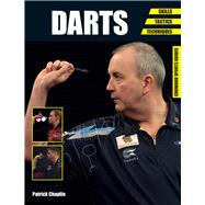 Darts: Skills, Tactics, Techniques by Chaplin, Patrick, 9781785000058