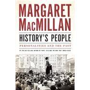 History's People Personalities and the Past by MacMillan, Margaret, 9781487000059