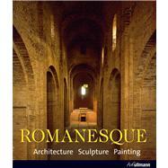Romanesque by Toman, Rolf; Bednorz, Achim, 9783833160059