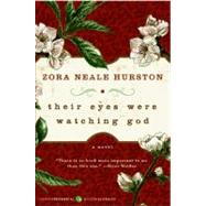 Their Eyes Were Watching God by Hurston, Zora Neale, 9780061120060