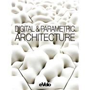 Digital & Parametric Architecture by Aiello, Carlo, 9781938740060