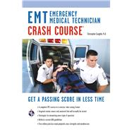 EMT Emergency Medical Technician Crash Course by Coughlin, Christopher, 9780738610061