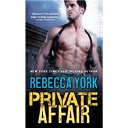 Private Affair by York, Rebecca, 9781402280061