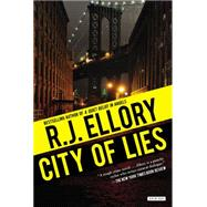 City of Lies by Ellory, R. J., 9781468310061