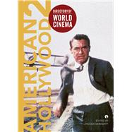 Directory of World Cinema: American Hollywood 2 by Geraghty, Lincoln, 9781783200061
