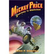 Mickey Price: Journey to Oblivion by Stanley, John P., 9781939100061