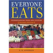 Everyone Eats by Anderson, E. N., 9780814760062