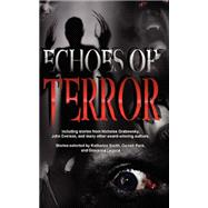 Echoes of Terror by Renowned Canadian an, 9781897370063