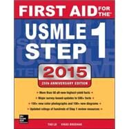 First Aid for the USMLE Step 1 2015 by Le, Tao; Bhushan, Vikas, 9780071840064