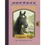 Horse Diaries #9: Tennessee Rose by KENDALL, JANESHECKELS, ASTRID, 9780375870064