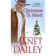 Christmas on My Mind by DAILEY, JANET, 9781420140064