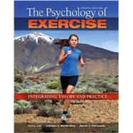 The Psychology of Exercise by Lox, Curt L.; Ginis, Kathleen A. Martin, 9781621590064