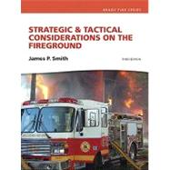 Strategic & Tactical Considerations on the Fireground and Resource Central Fire -- Access Card Package by Smith, Jim P, 9780132830065