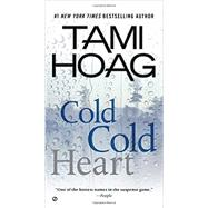 Cold Cold Heart by Hoag, Tami, 9780451470065