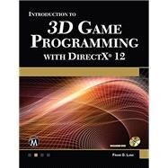 Introduction to 3d Game Programming With Directx 12 by Luna, Frank D., 9781942270065