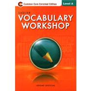 Vocabulary Workshop ©2013 Enriched Edition Level A, Grade 6 Student Edition (66268) by SADLIER, 9780821580066