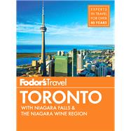 Fodor's Toronto by FODOR'S TRAVEL GUIDES, 9781101880067