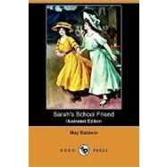 Sarah's School Friend by Baldwin, May; Tarrant, Percy, 9781409940067