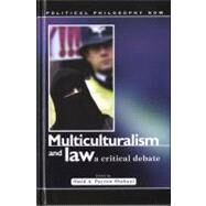 Multiculturalism and Law by Shabani, Omid Payrow, 9780708320068