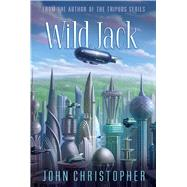 Wild Jack by Christopher, John, 9781481420068