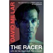 The Racer by Millar, David, 9780224100069