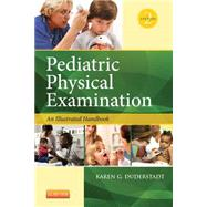 Pediatric Physical Examination: An Illustrated Handbook by Duderstadt, Karen G, Ph.D., R.N., 9780323100069
