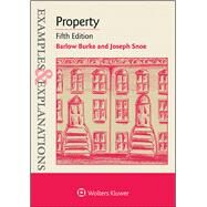 Examples & Explanations: Property 5e by Burke, Barlow; Snoe, Joseph, 9781454850069