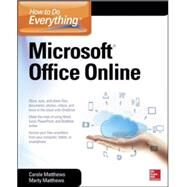 How to Do Everything: Microsoft Office Online by Matthews, Carole; Matthews, Marty, 9780071850070