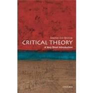 Critical Theory: A Very Short Introduction by Bronner, Stephen Eric, 9780199730070