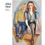 Alice Neel by Lewison, Jeremy; Curiger, Bice (CON); Gorduren, Petra (CON); Stamps, Laura (CON); Vanska, Annamari (CON), 9780300220070