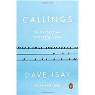Callings by Isay, Dave; Millett, Maya (CON), 9780143110071