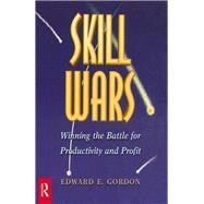 Skill Wars by Gordon,Edward E., 9781138470071