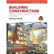 Building Construction Methods and Materials for the Fire Science and Resource Central Fire -- Access Card Package by Smith, Michael, 9780132830072