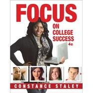 FOCUS on College Success by Staley, Constance, 9781285430072