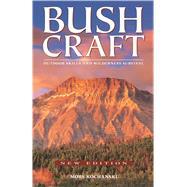 Bushcraft by Kochanski, Mors L., 9781772130072