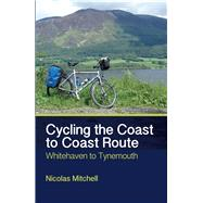 Cycling the Coast to Coast Route by Mitchell, Nicolas, 9781785000072