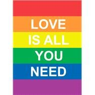 Love Is All You Need by Andrews McMeel Publishing, 9781449480073