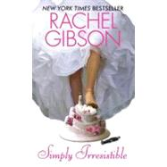 Simply Irresistible by Gibson R, 9780380790074